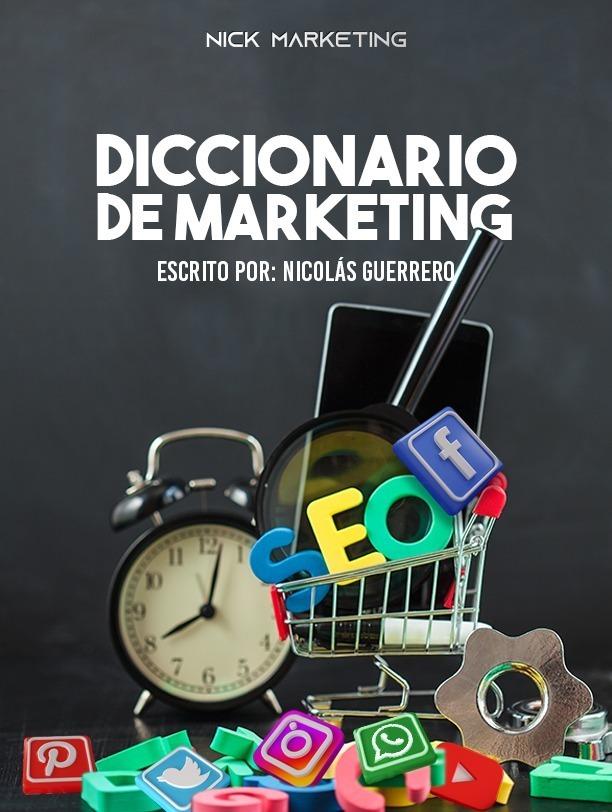diccionario de marketing digital para emprendedores por nicolas guerrero