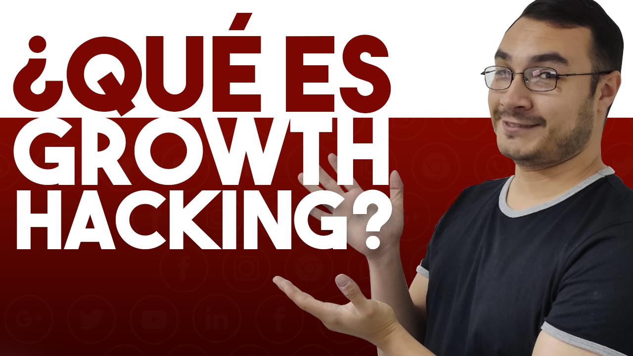 que es growth hacking