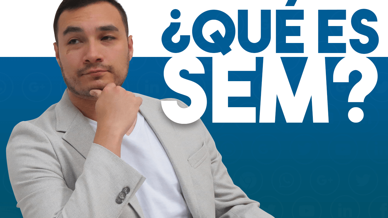 que es sem o search engine marketing