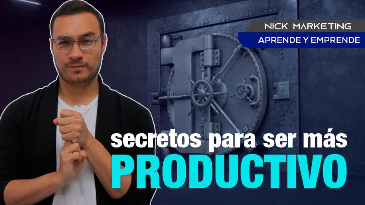 secretos para ser mas productivo