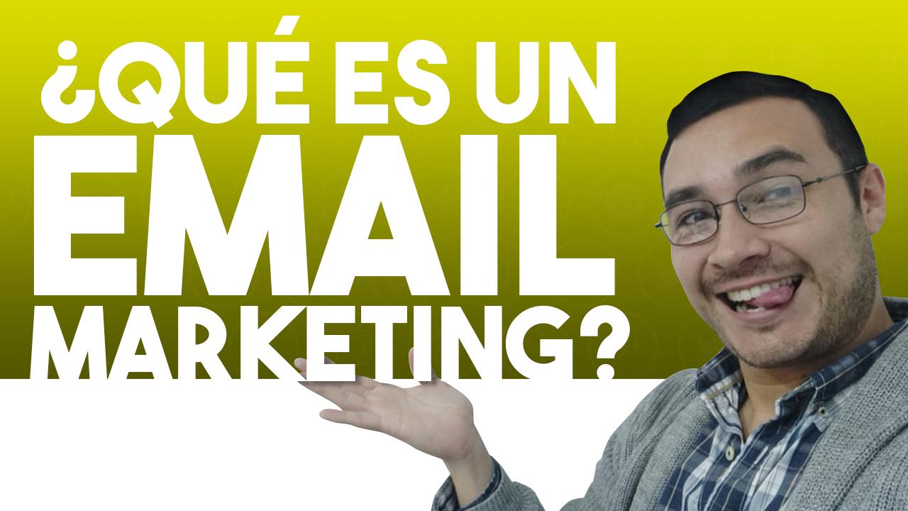 que es un email marketing