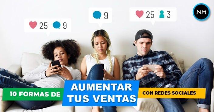 formas de aumentar las ventas con redes sociales